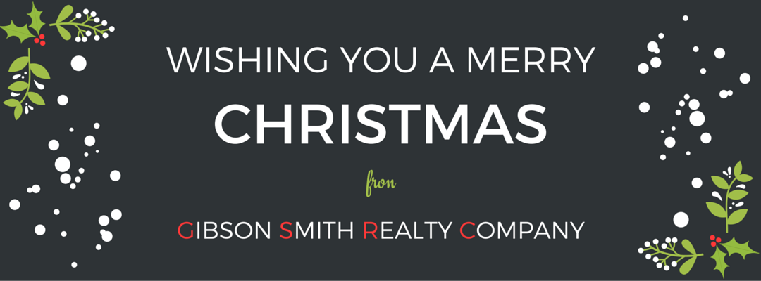 WISHING YOU A MERRY CHRISTMAS - Gibson Smith Realty Company
